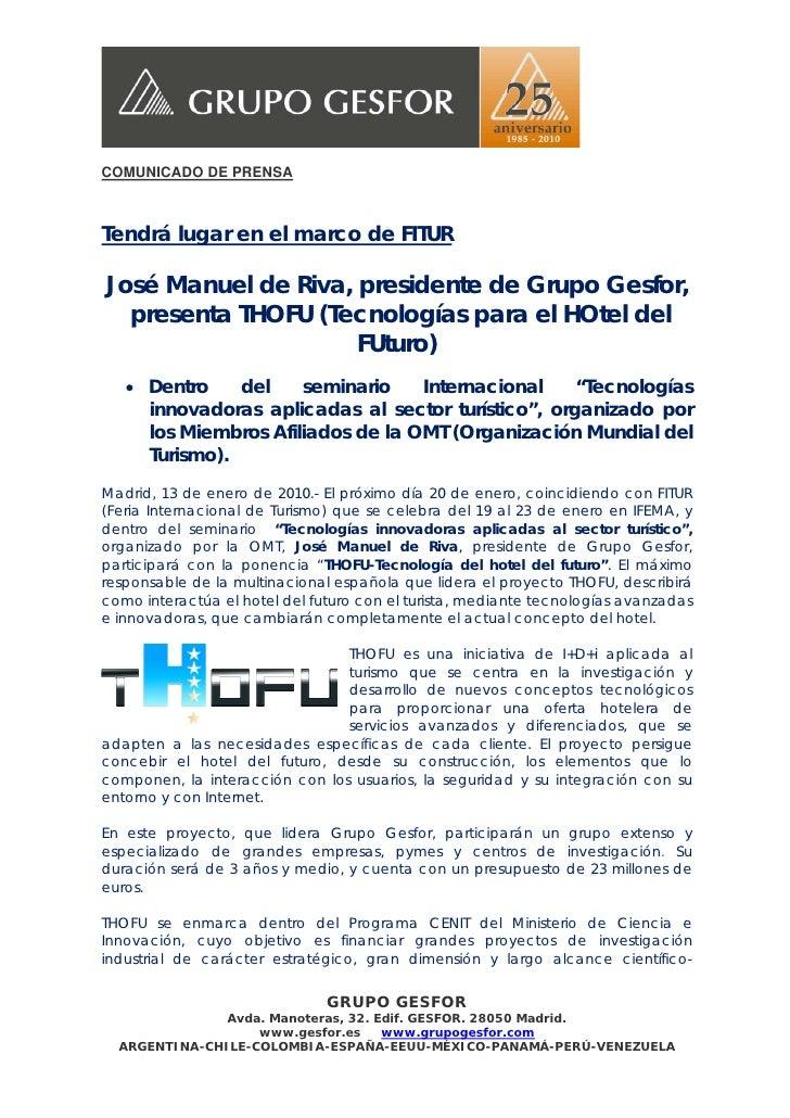COMUNICADO DE PRENSATendrá lugar en el marco de FITURJosé Manuel de Riva, presidente de Grupo Gesfor,  presenta THOFU (Tec...
