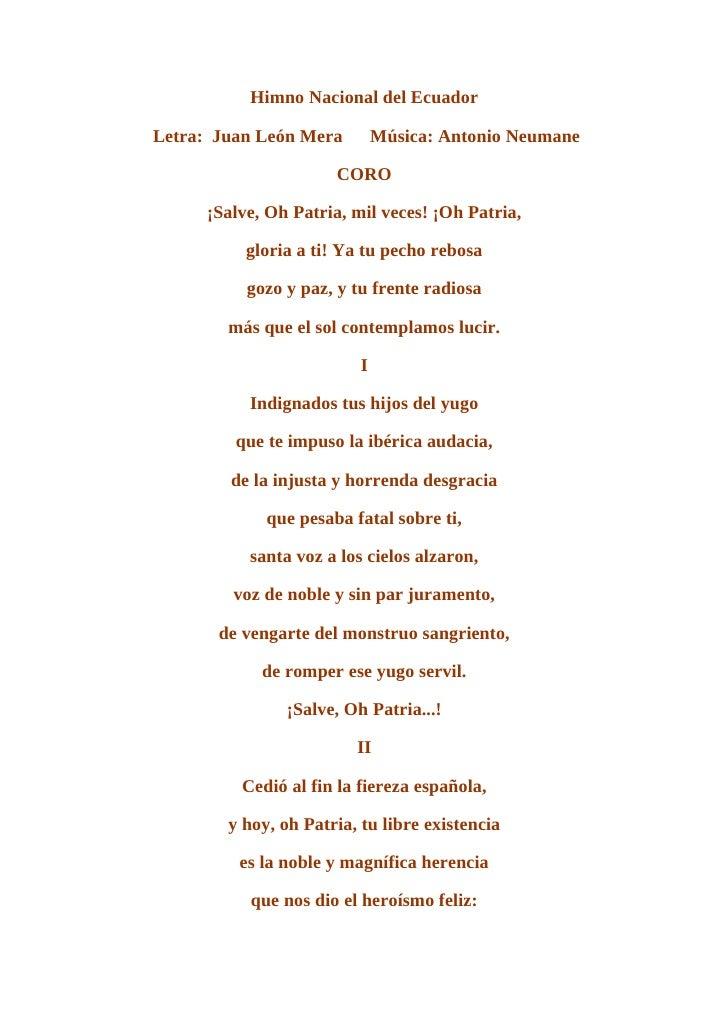 Himno Nacional del Ecuador  Letra: Juan León Mera         Música: Antonio Neumane                        CORO       ¡Salve...
