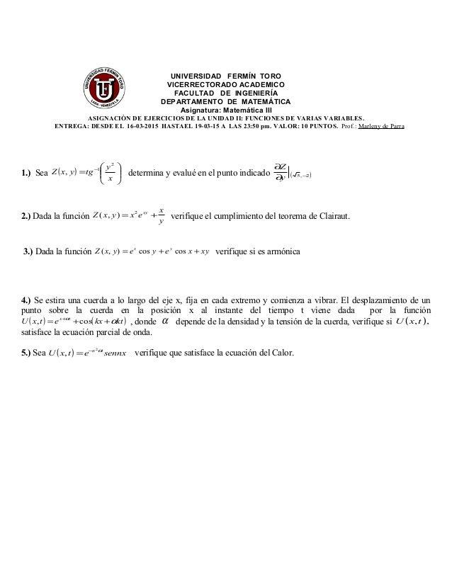UNIVERSIDAD FERMÍN TORO VICERRECTORADO ACADEMICO FACULTAD DE INGENIERÍA DEPARTAMENTO DE MATEMÁTICA Asignatura: Matemática ...