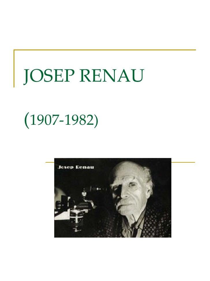 JOSEP RENAU ( 1907-1982)