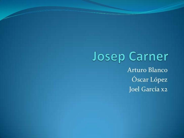 Arturo Blanco Óscar LópezJoel García x2