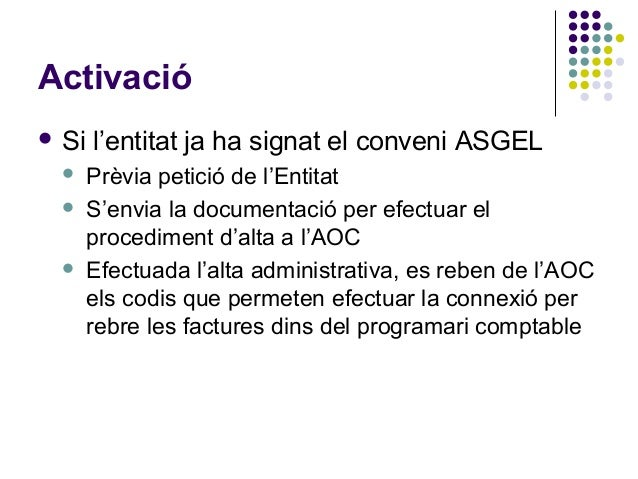La factura electrònica A la xarxa ASGEL- Intervenció General Diputació de Barcelona - Josep Casas - 5/05/2015 Slide 3