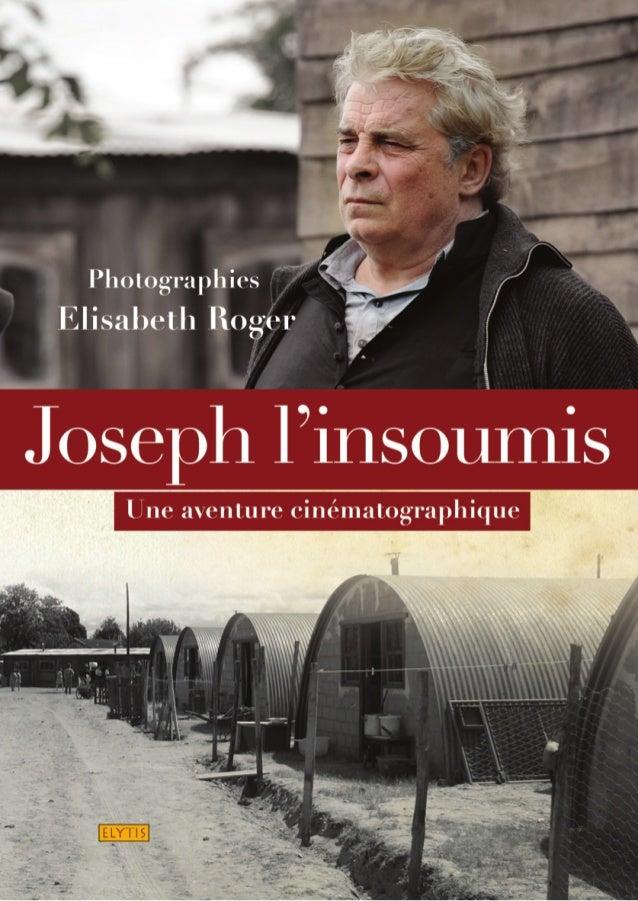 JosEPh l'insoumis                                                                  une aventure cinématographique         ...