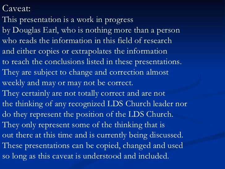Caveat:  This presentation is a work in progress by Douglas Earl, who is nothing more than a person who reads the informat...