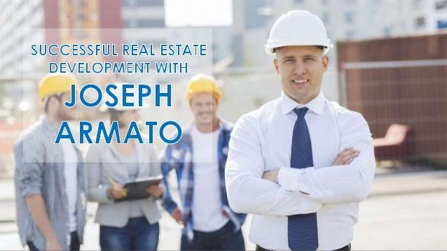 Joseph Armato: Successful Real Estate Development with Joseph Armato