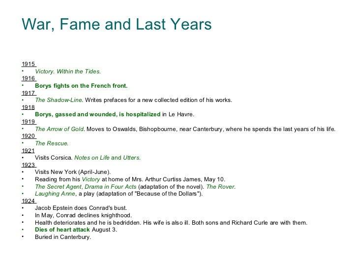 War, Fame and Last Years <ul><li>1915  </li></ul><ul><li>Victory. Within the Tides.  </li></ul><ul><li>1916  </li></ul><ul...