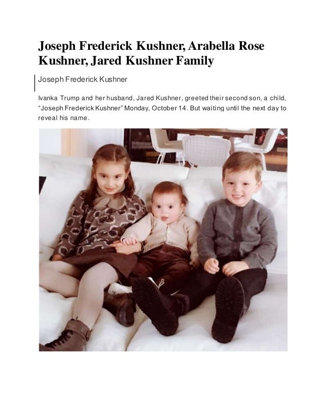 Joseph Frederick Kushner Arabella Rose Kushner Jared Kushner Family
