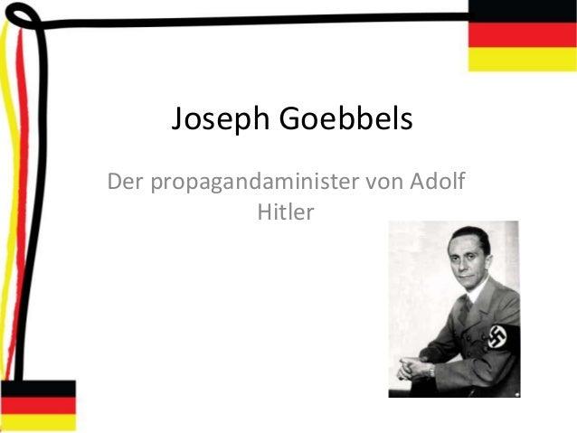 Joseph Goebbels Der propagandaminister von Adolf Hitler