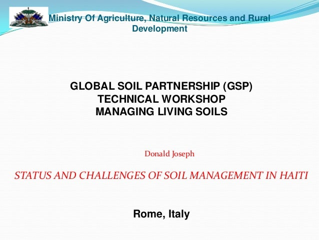 Status and challenges of soil management in haiti donald for Soil use and management