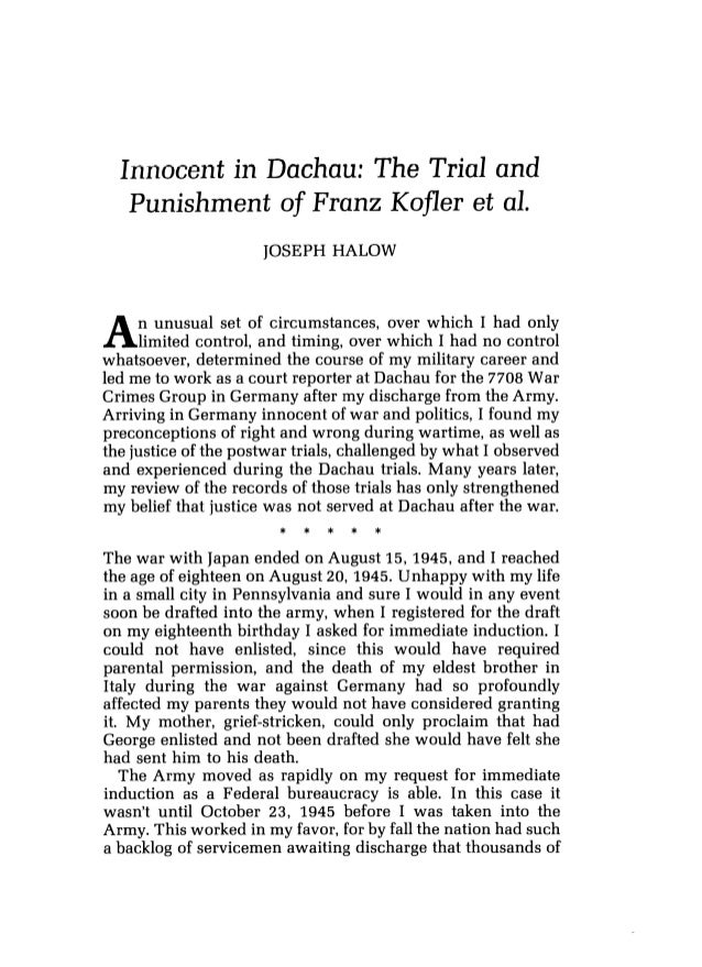 Innocent in Dachau: The Trial and Punishment of Franz Kofler et al. JOSEPH HALOW An unusual set of circumstances, over whi...