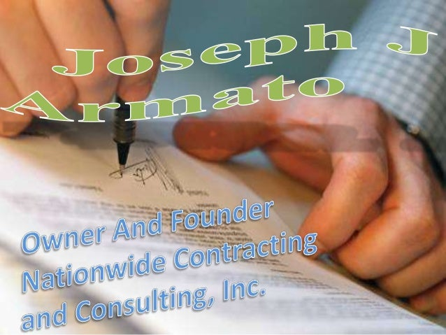 Joseph J Armato Owner And Founder Nationwide Contracting and Consulting, Inc.