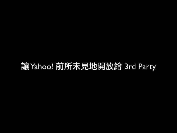 Yahoo!   3rd Party