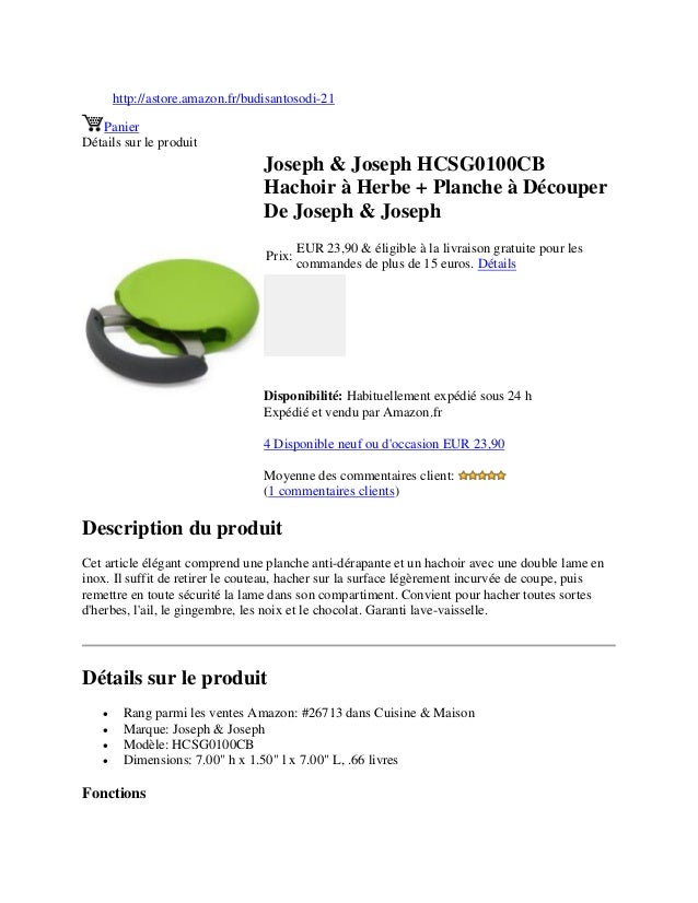 http://astore.amazon.fr/budisantosodi-21PanierDétails sur le produitJoseph & Joseph HCSG0100CBHachoir à Herbe + Planche à ...