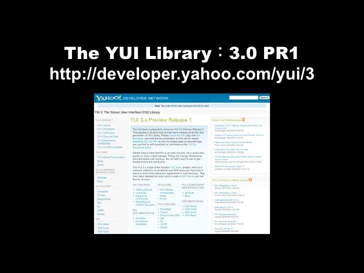 YUI 3.x 介紹 Slide 3