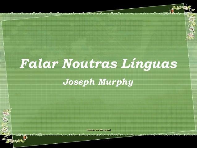 Falar Noutras Línguas Joseph Murphy