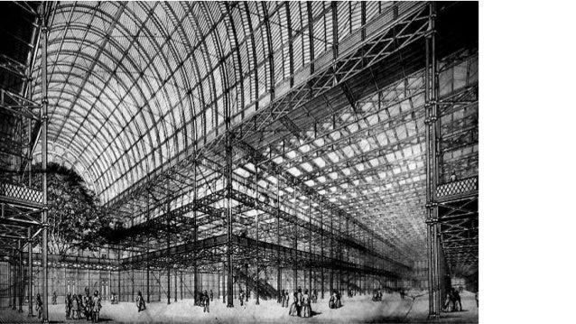 Joseph Paxton: Reconocimiento Respecto al reconocimiento a Joseph Paxton como uno de los grandes diseñadores arquitectónic...
