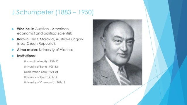 Schumpeter's bio by Edita Macikaita
