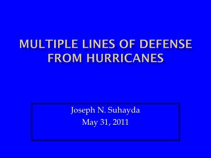 Joseph N. Suhayda May 31, 2011
