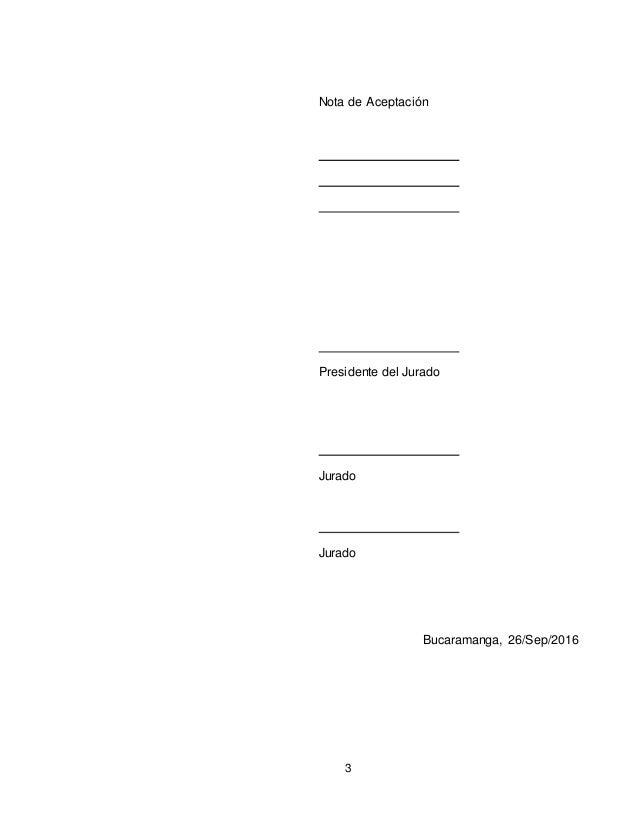 3 Nota de Aceptación Presidente del Jurado Jurado Jurado Bucaramanga, 26/Sep/2016