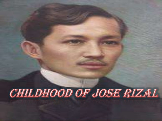 Early Childhood of Dr. Jose P. Rizal