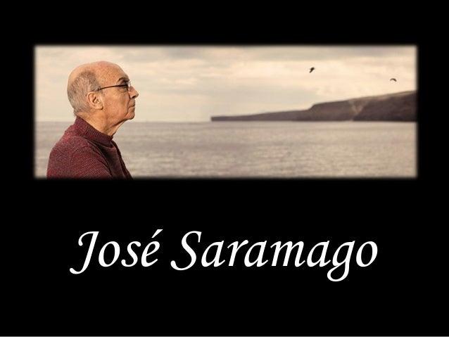 José SaramagoJosé Saramago