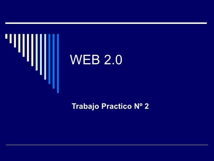 WEB 2.0 Trabajo Practico Nº 2