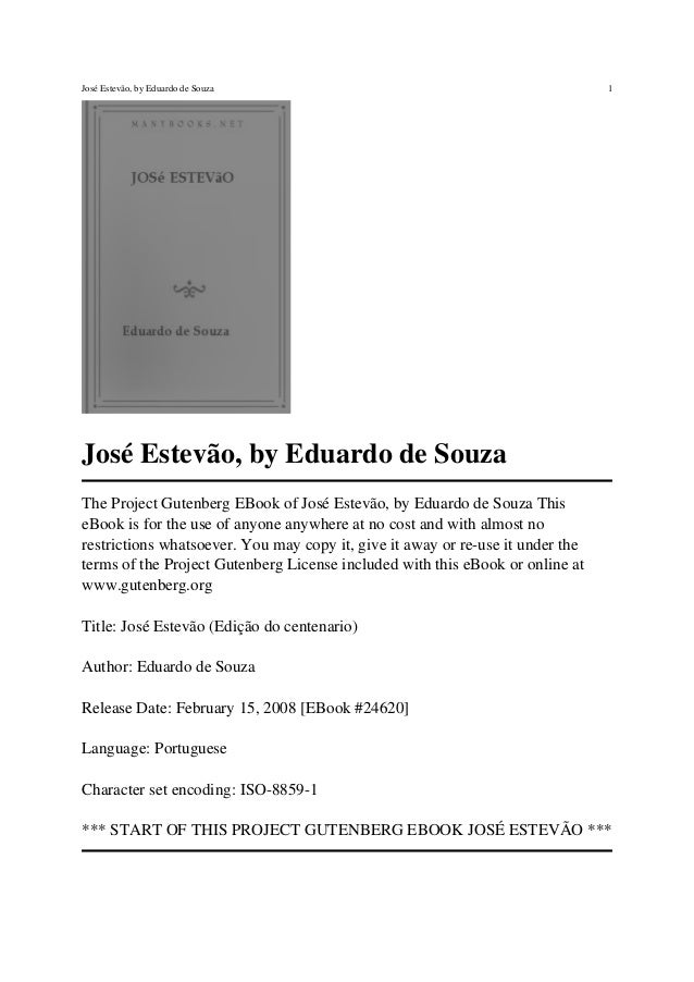 José Estevão, by Eduardo de Souza The Project Gutenberg EBook of José Estevão, by Eduardo de Souza This eBook is for the u...