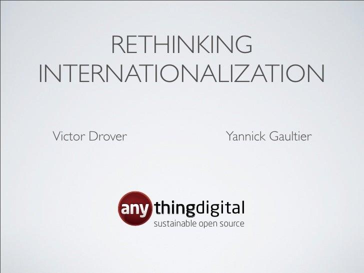 RETHINKINGINTERNATIONALIZATION Victor Drover                     Yannick Gaultier                 thingdigital            ...