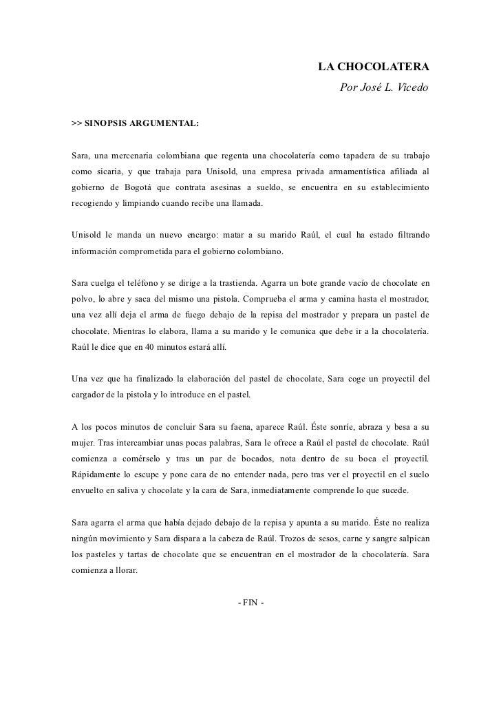 LA CHOCOLATERA                                                                       Por José L. Vicedo>> SINOPSIS ARGUMEN...