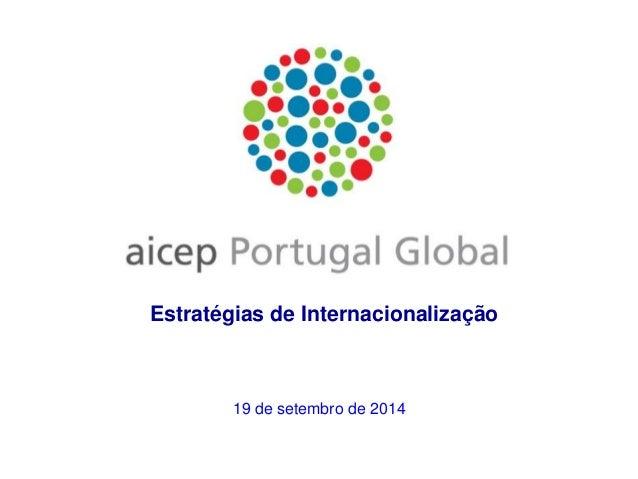 Estratégias de Internacionalização  19 de setembro de 2014