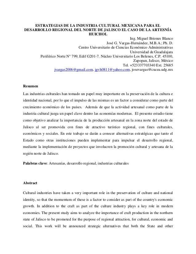 ESTRATEGIAS DE LA INDUSTRIA CULTURAL MEXICANA PARA EL DESARROLLO REGIONAL DEL NORTE DE JALISCO EL CASO DE LA ARTESNÍA HUIC...