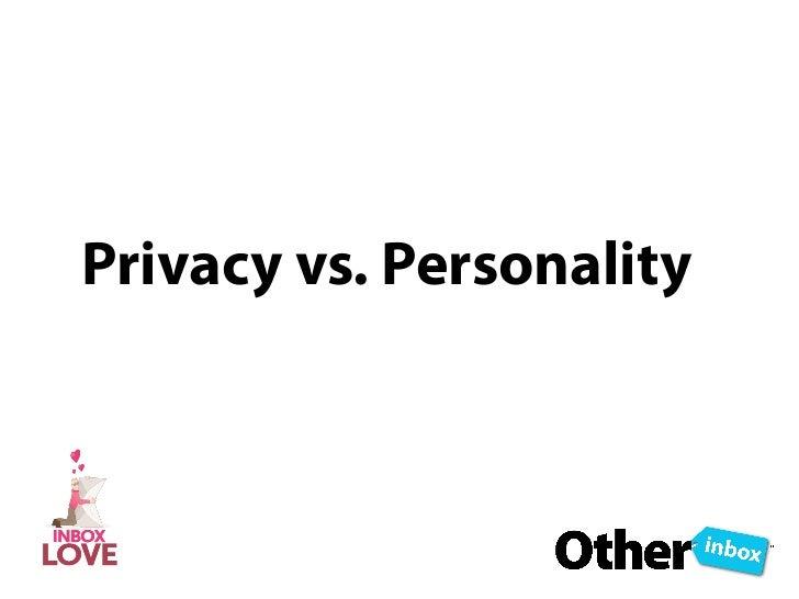 Privacy vs. Personality