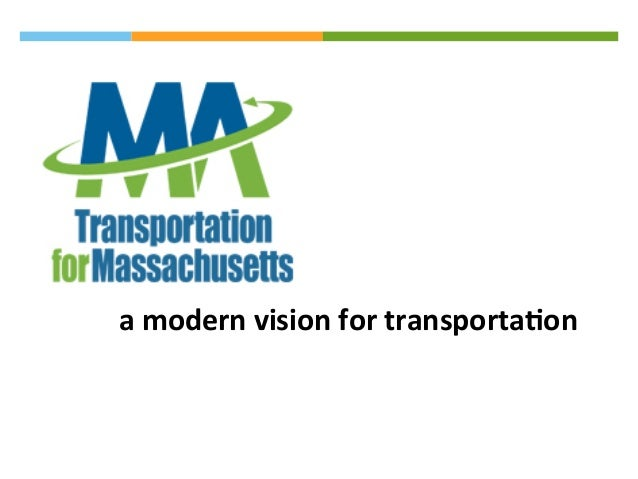 a  modern  vision  for  transporta/on