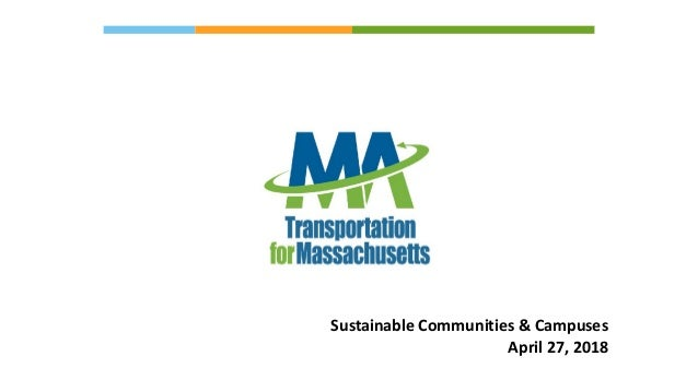 Sustainable	Communities	&	Campuses	 April	27,	2018