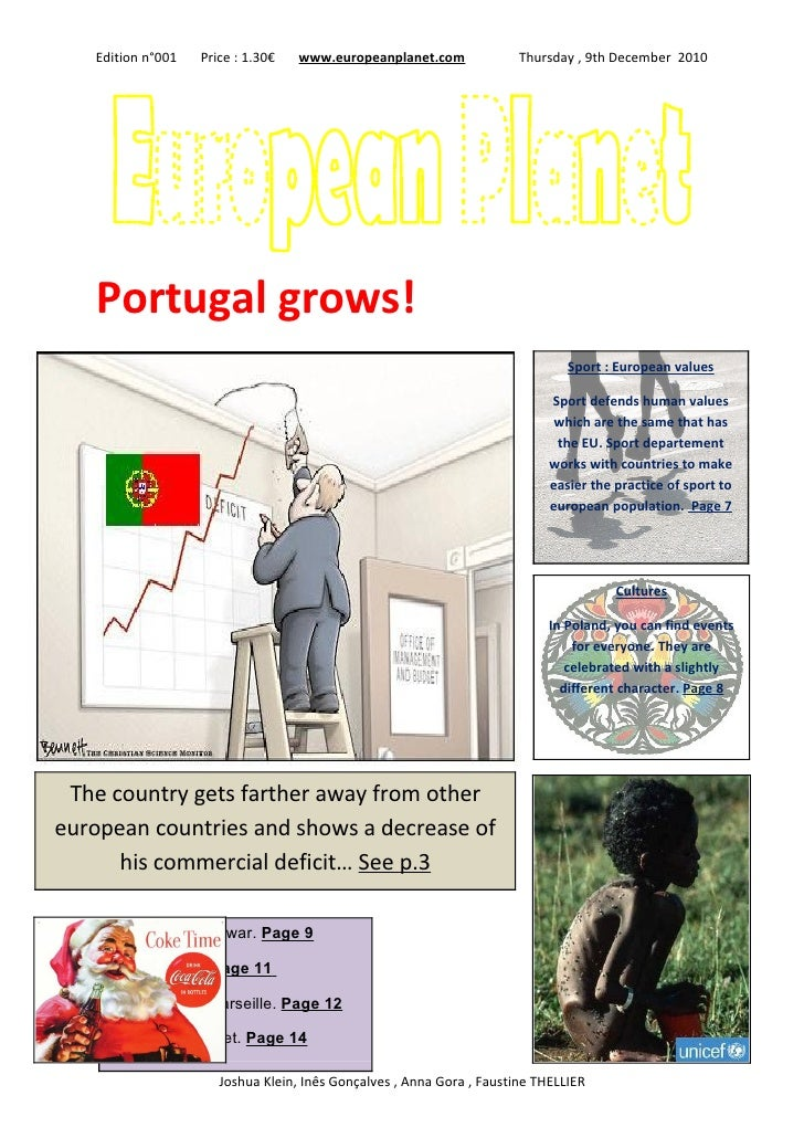 Edition n°001   Price : 1.30€   www.europeanplanet.com              Thursday , 9th December 2010   Portugal grows!        ...