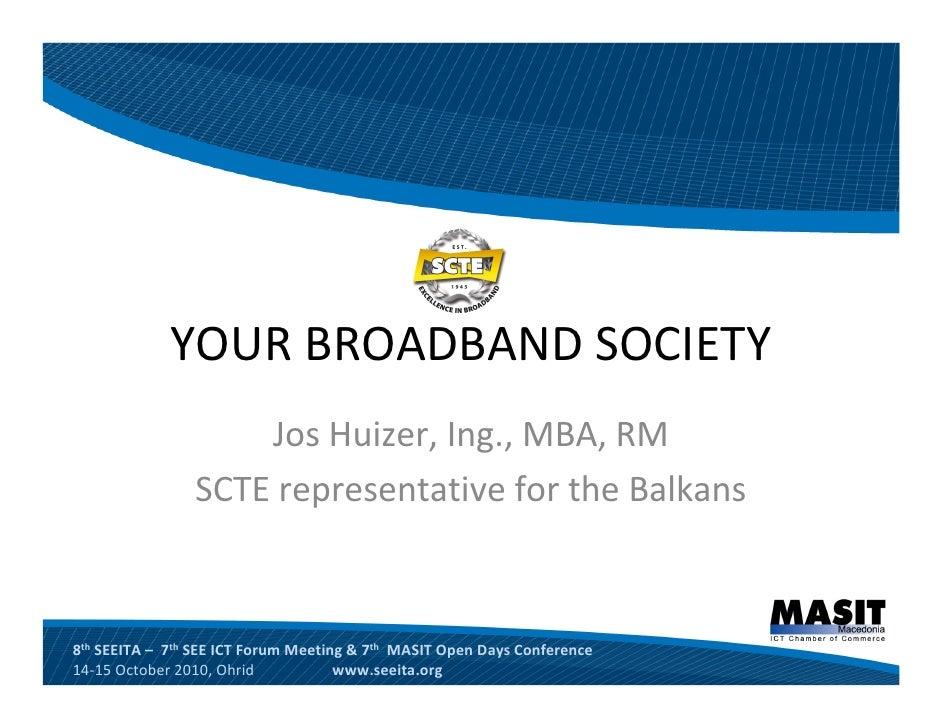 Your Broadband Society