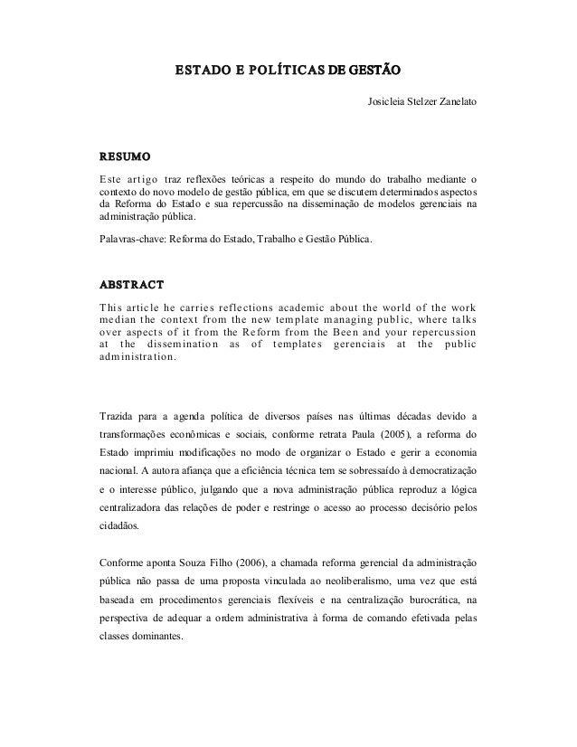 ESTADOEPOLÍTICASDEGESTÃO JosicleiaStelzerZanelato RESUMO Este artigo traz reflexões teóricas a respeito do...