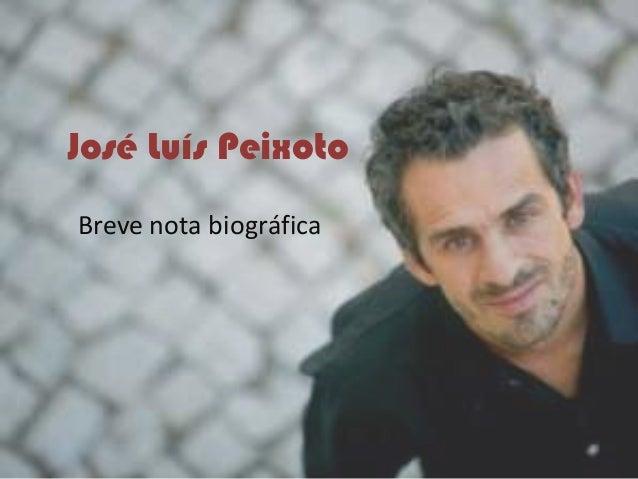 José Luís PeixotoBreve nota biográfica