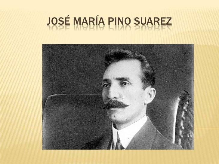 JOSÉ MARÍA PINO SUAREZ