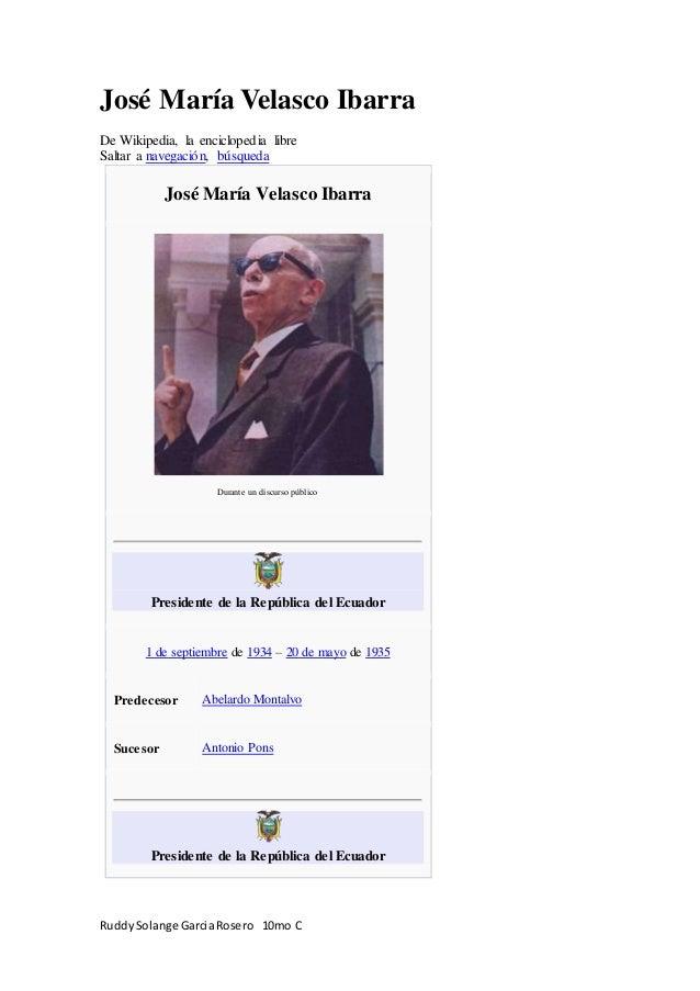 RuddySolange GarciaRosero 10mo C José María Velasco Ibarra De Wikipedia, la enciclopedia libre Saltar a navegación, búsque...