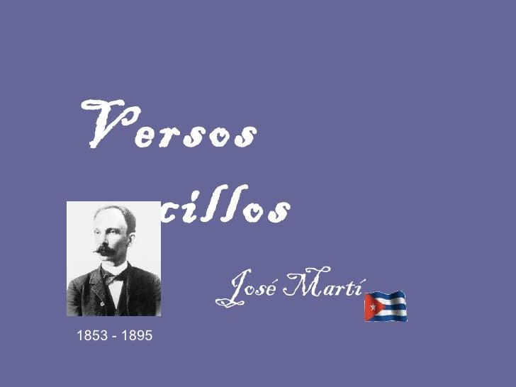 Versos sencillos José Martí 1853 - 1895