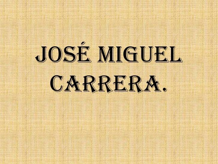 José Miguel Carrera.<br />