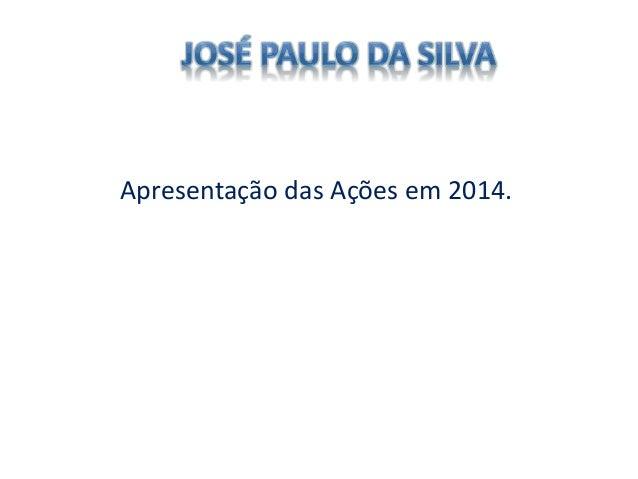 Apresentação das Ações em 2014.