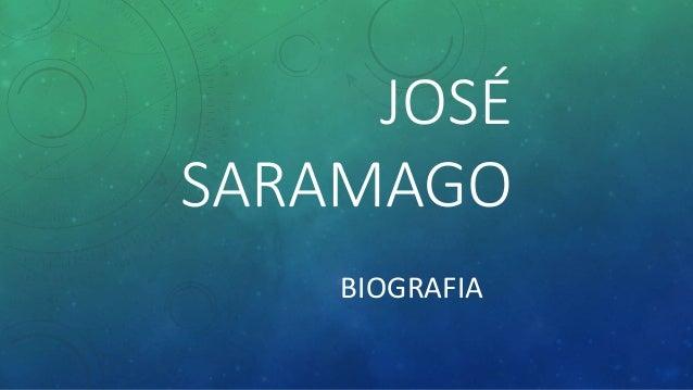 JOSÉ SARAMAGO BIOGRAFIA