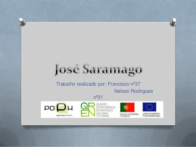 Trabalho realizado por: Francisco nº37 Nelson Rodrigues nº31 Pedro Ferreira nº23