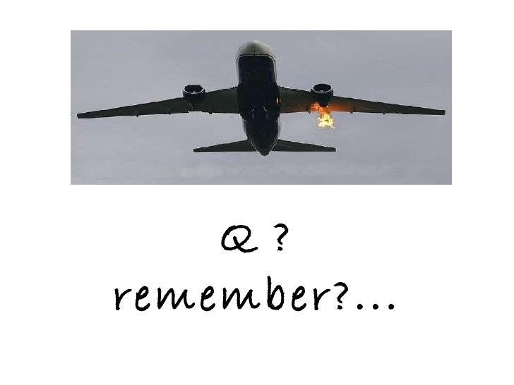 Q ? remember?...