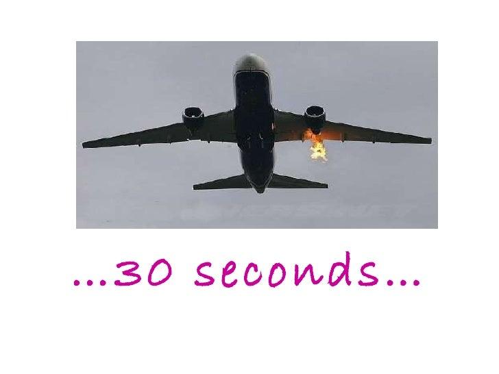 … 30 seconds…