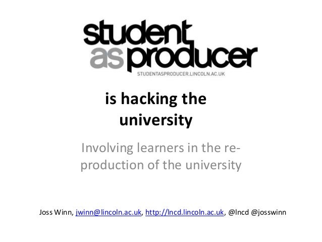 is hacking the                      university            Involving learners in the re-            production of the unive...