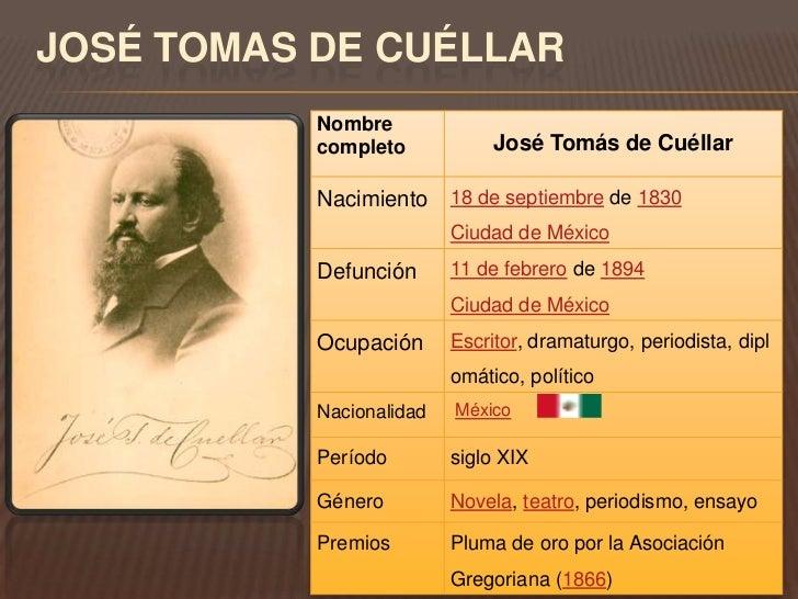 JOSÉ TOMAS DE CUÉLLAR           Nombre           completo            José Tomás de Cuéllar           Nacimiento 18 de sept...