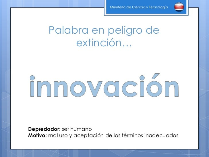 Requerimientos para crear una cultura de innovaci n for Ministerio de innovacion